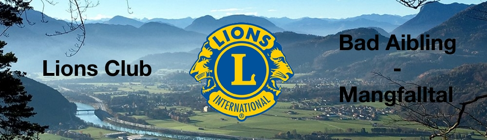 Lions Club Bad Aibling – Mangfalltal